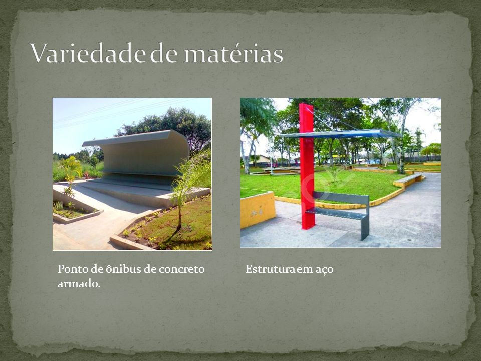 Variedade de matérias Ponto de ônibus de concreto armado.