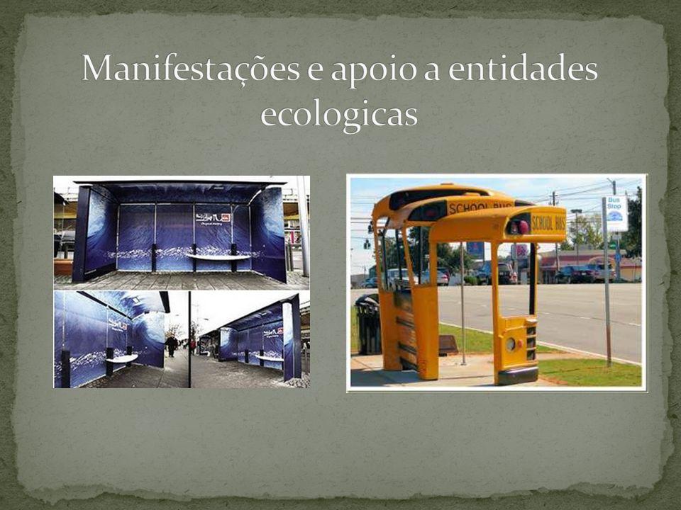Manifestações e apoio a entidades ecologicas