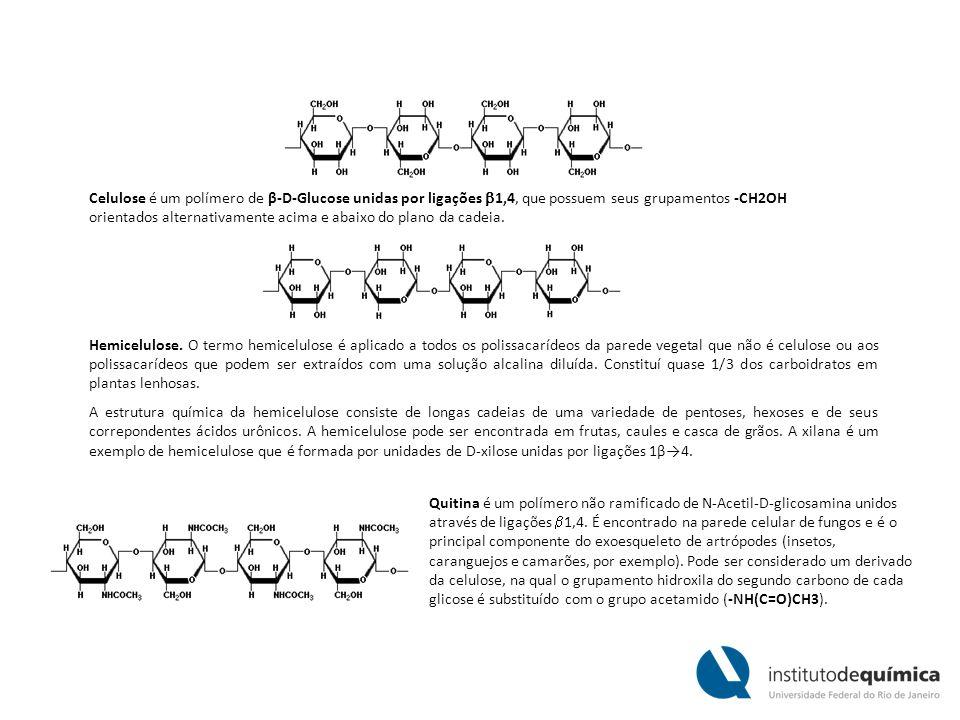 Celulose é um polímero de β-D-Glucose unidas por ligações 1,4, que possuem seus grupamentos -CH2OH orientados alternativamente acima e abaixo do plano da cadeia.