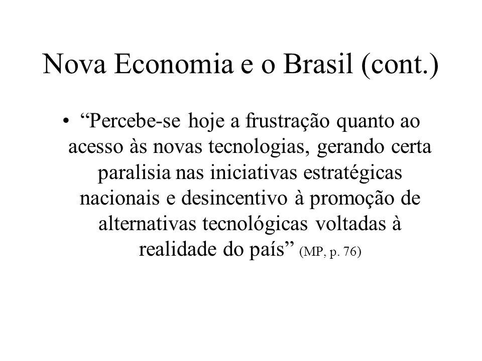 Nova Economia e o Brasil (cont.)