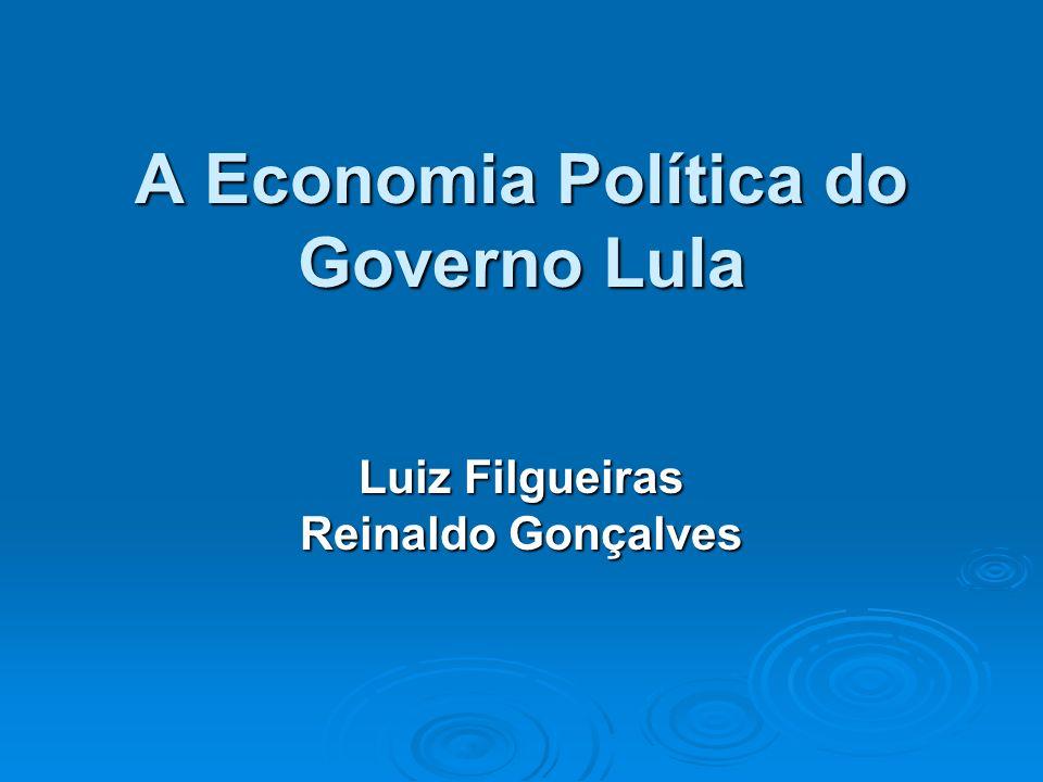 A Economia Política do Governo Lula