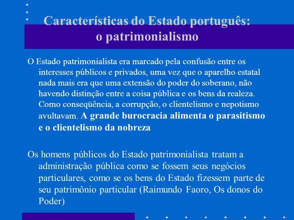 Características do Estado português: o patrimonialismo