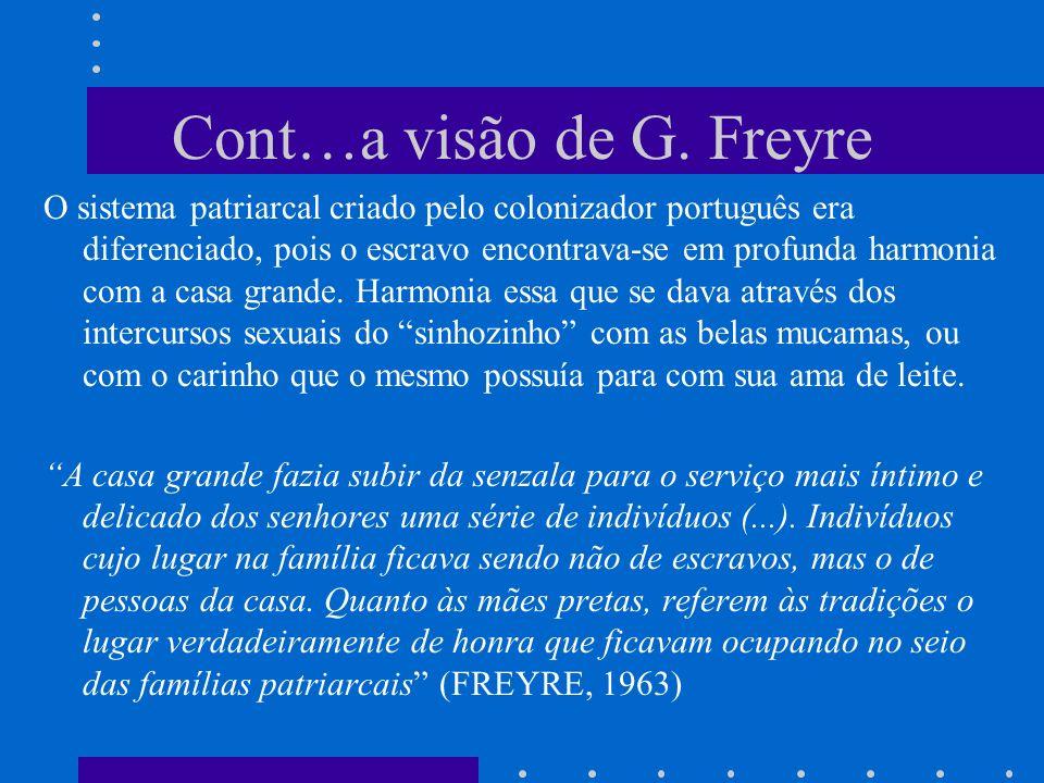 Cont…a visão de G. Freyre