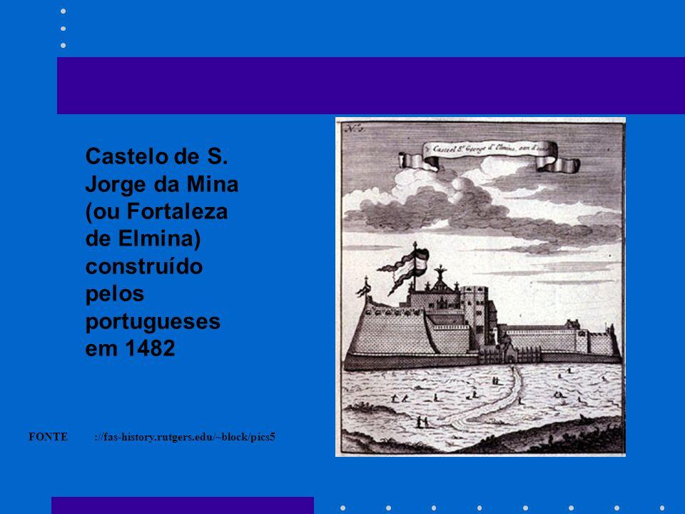 Castelo de S. Jorge da Mina (ou Fortaleza de Elmina)