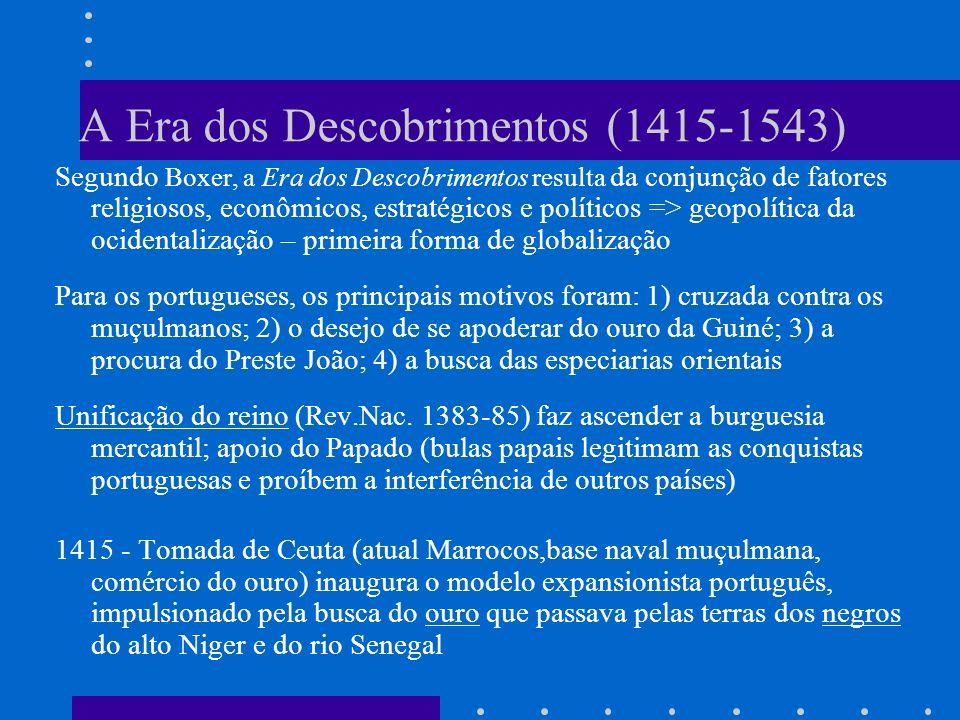 A Era dos Descobrimentos (1415-1543)