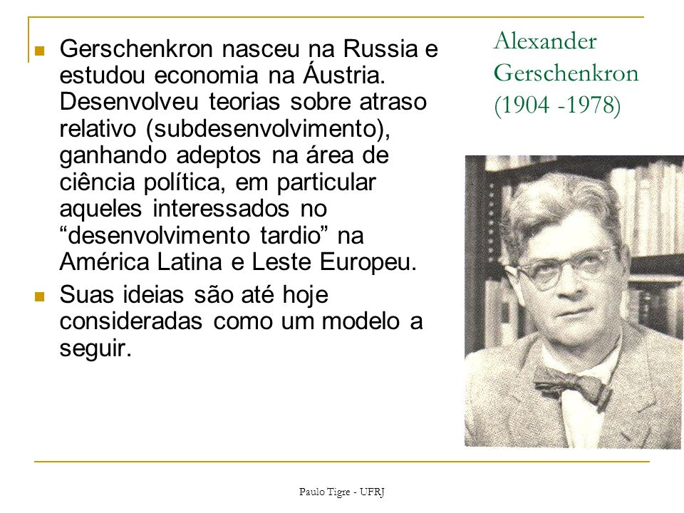 Alexander Gerschenkron (1904 -1978)
