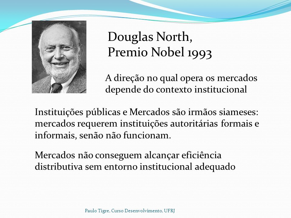 Douglas North, Premio Nobel 1993