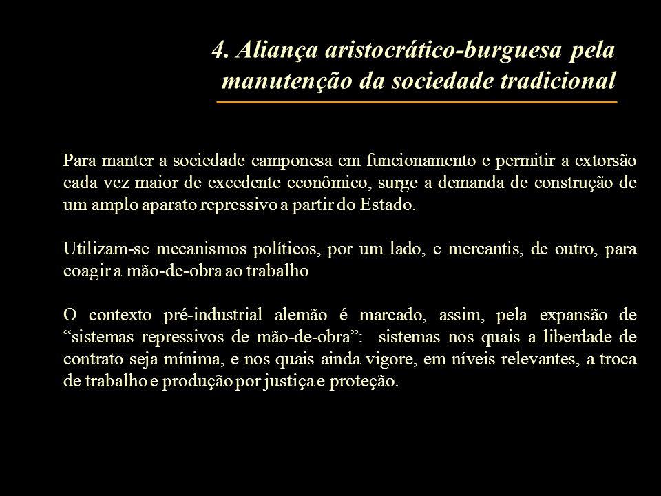 4. Aliança aristocrático-burguesa pela