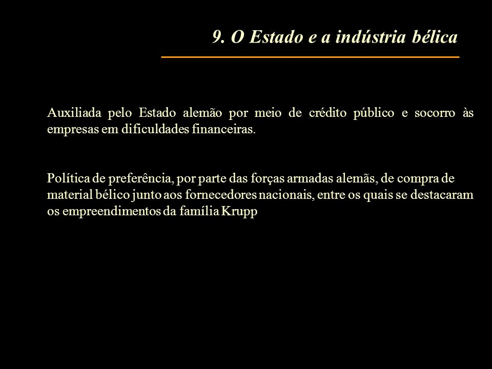 9. O Estado e a indústria bélica