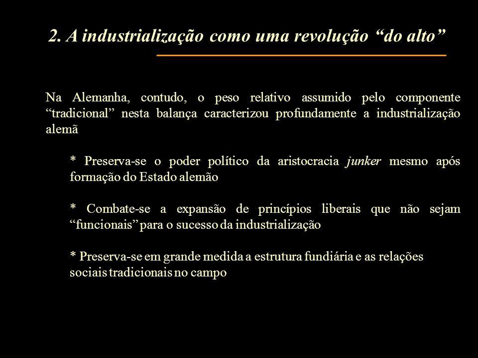 2. A industrialização como uma revolução do alto
