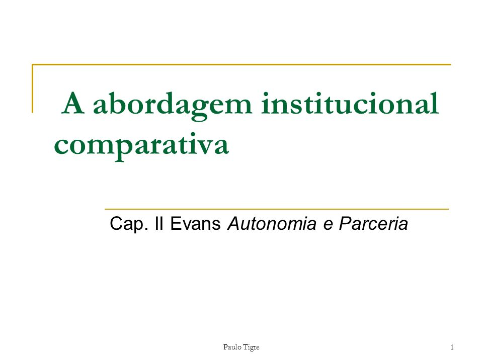 A abordagem institucional comparativa