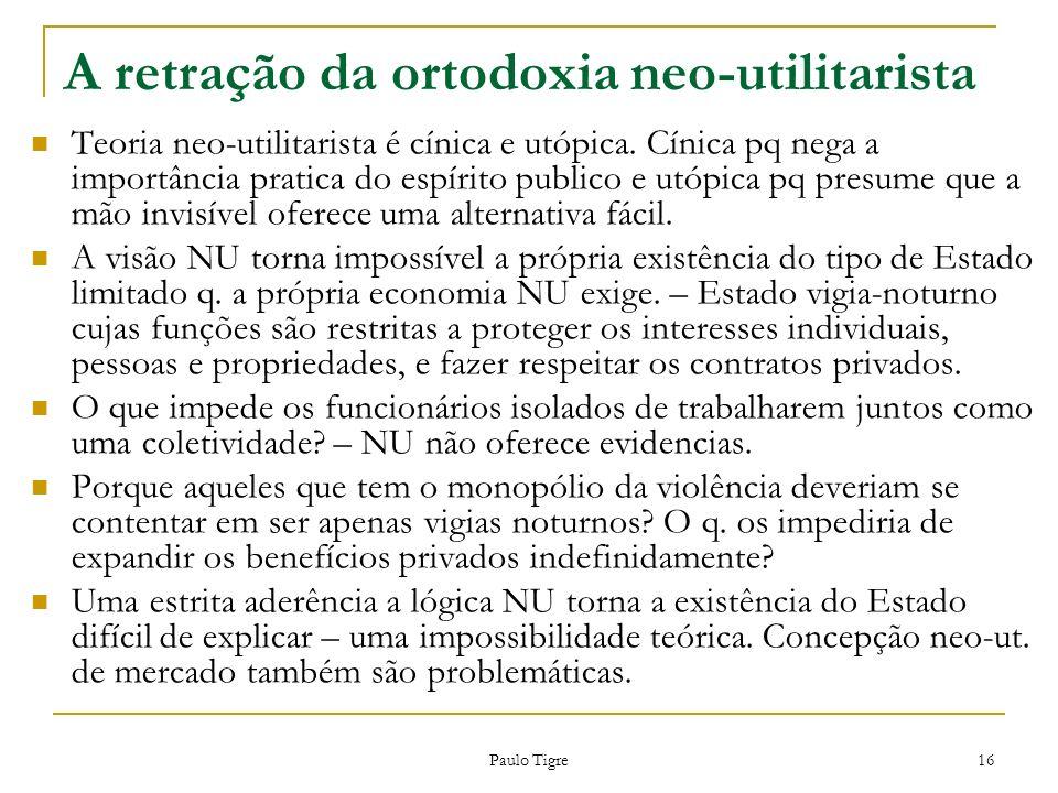 A retração da ortodoxia neo-utilitarista