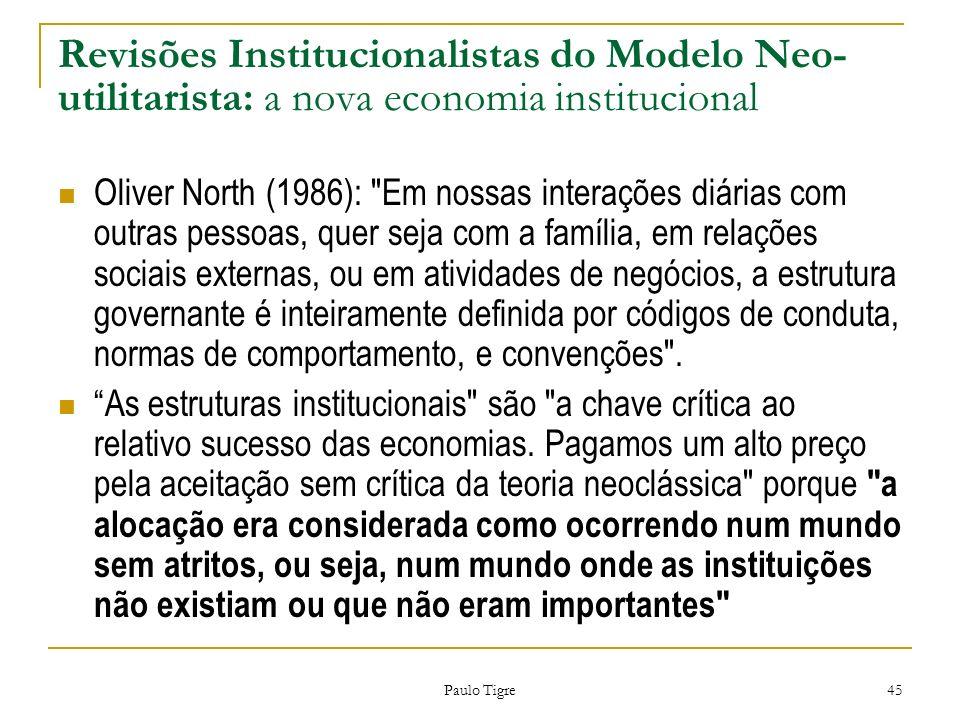 Revisões Institucionalistas do Modelo Neo-utilitarista: a nova economia institucional