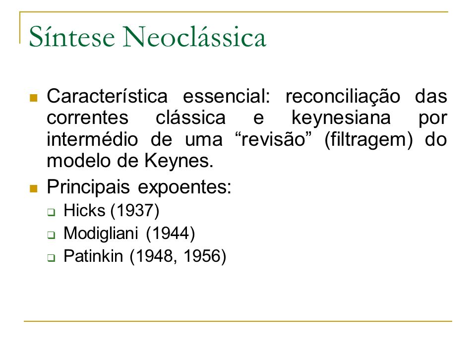 Síntese Neoclássica