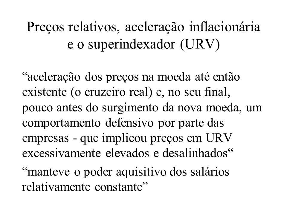 Preços relativos, aceleração inflacionária e o superindexador (URV)