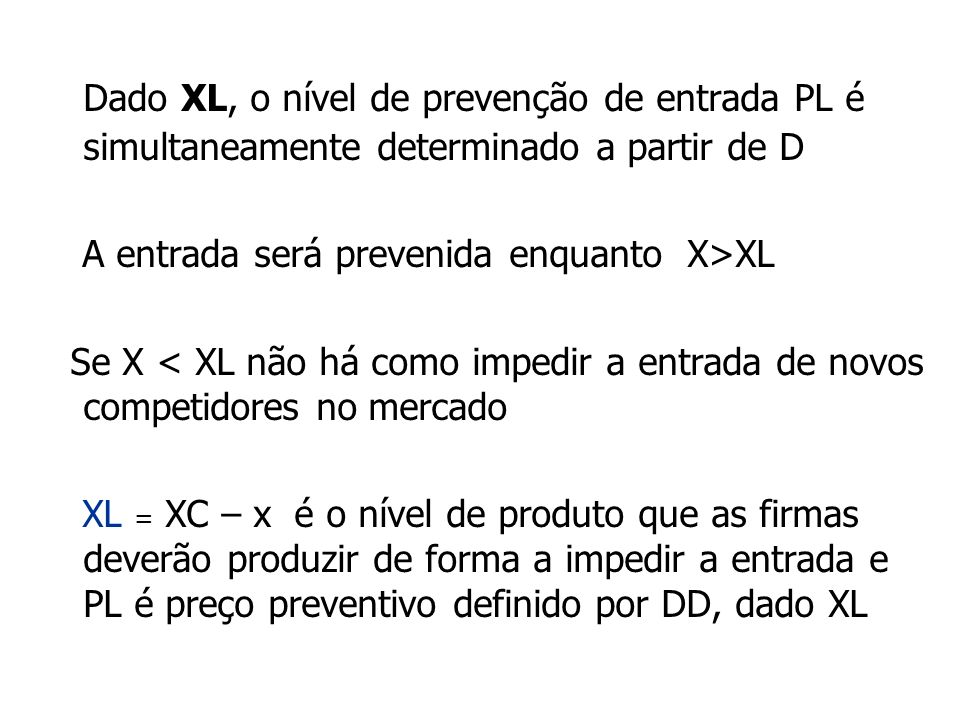 Dado XL, o nível de prevenção de entrada PL é simultaneamente determinado a partir de D