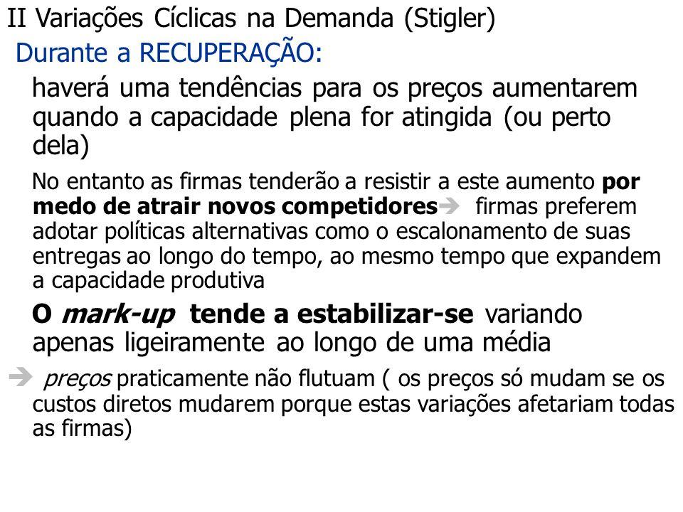 II Variações Cíclicas na Demanda (Stigler)
