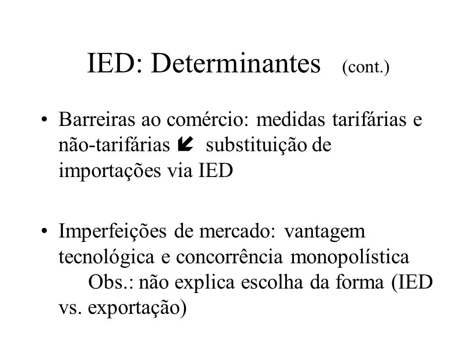 IED: Determinantes (cont.)