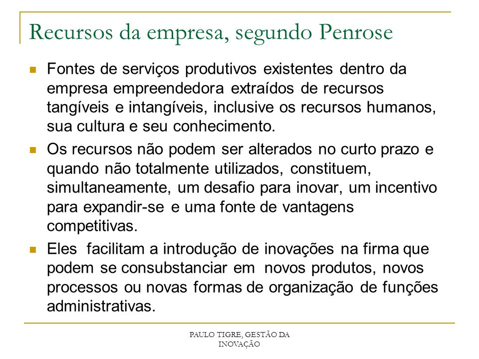 Recursos da empresa, segundo Penrose