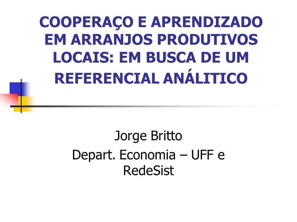 Jorge Britto Depart. Economia – UFF e RedeSist