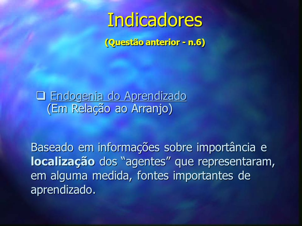 Indicadores (Questão anterior - n.6)