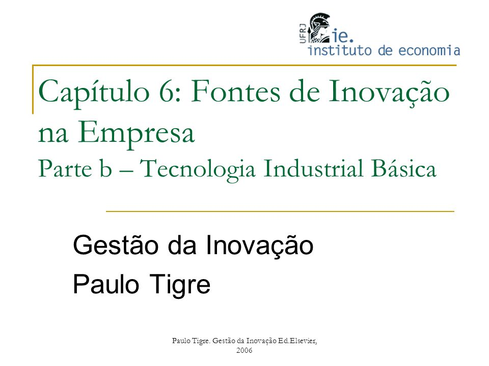 Gestão da Inovação Paulo Tigre