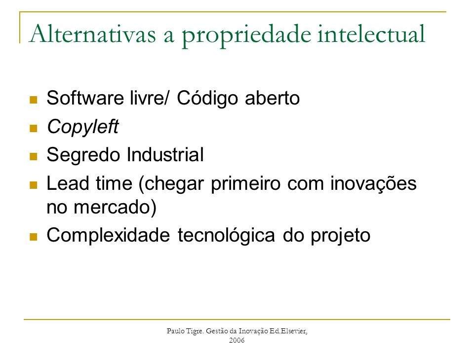 Alternativas a propriedade intelectual