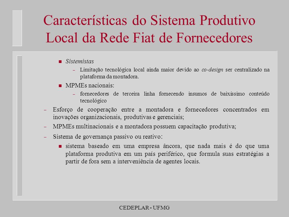 Características do Sistema Produtivo Local da Rede Fiat de Fornecedores