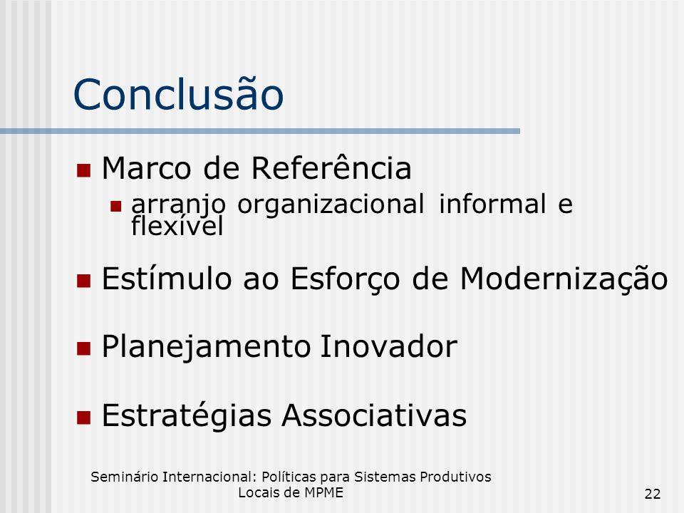 Conclusão Marco de Referência Estímulo ao Esforço de Modernização