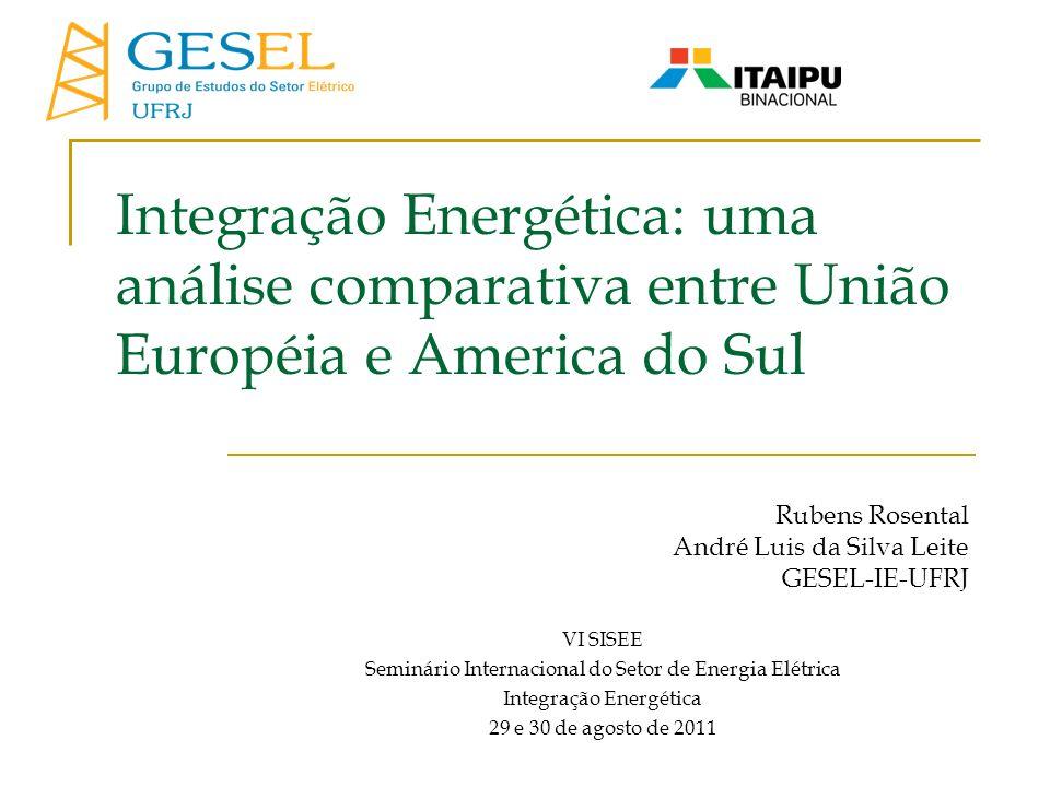 Integração Energética: uma análise comparativa entre União Européia e America do Sul