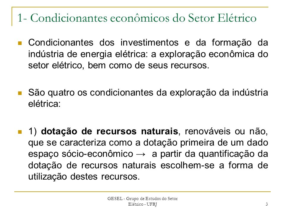 1- Condicionantes econômicos do Setor Elétrico