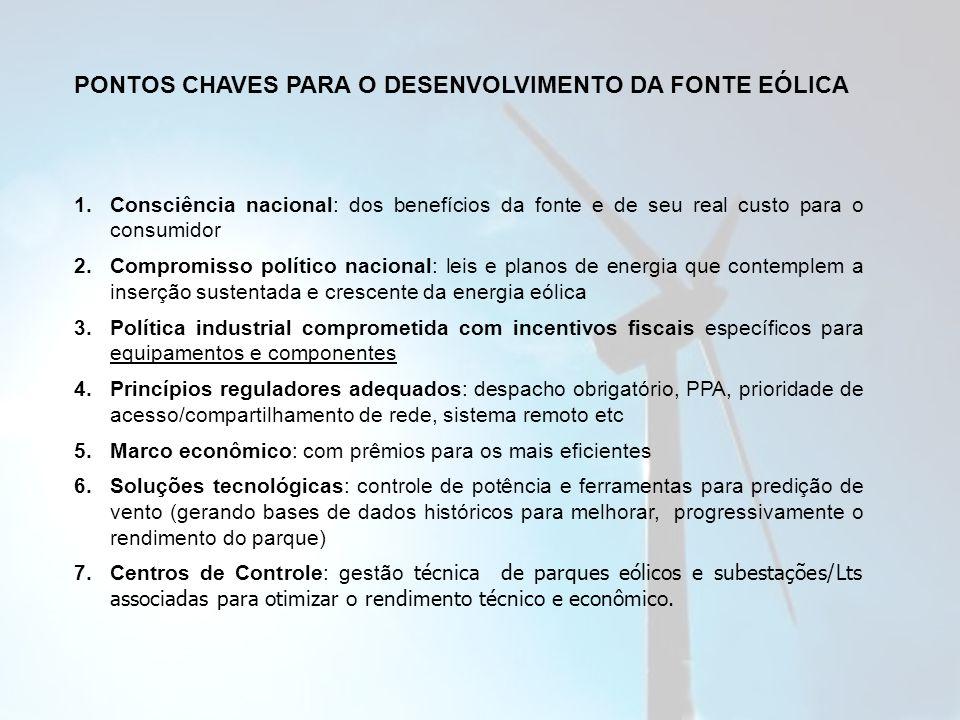 PONTOS CHAVES PARA O DESENVOLVIMENTO DA FONTE EÓLICA