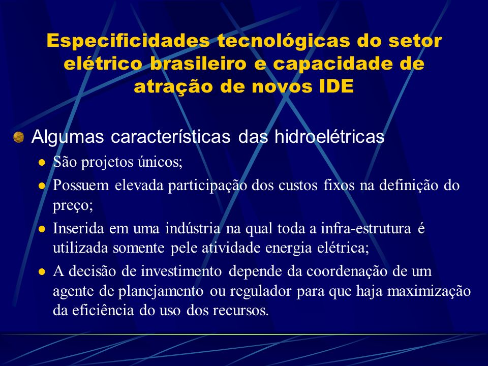 Algumas características das hidroelétricas