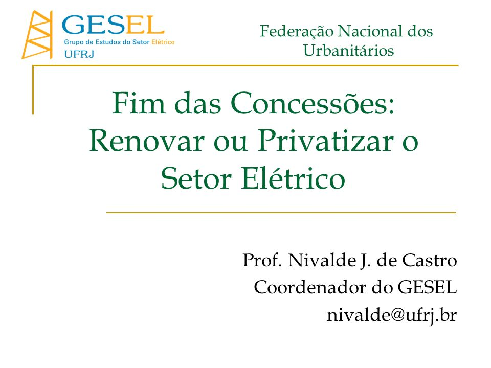 Fim das Concessões: Renovar ou Privatizar o Setor Elétrico