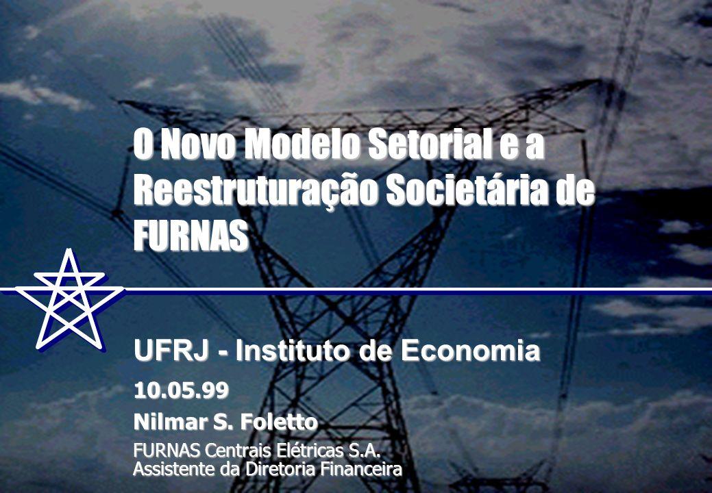 O Novo Modelo Setorial e a Reestruturação Societária de FURNAS