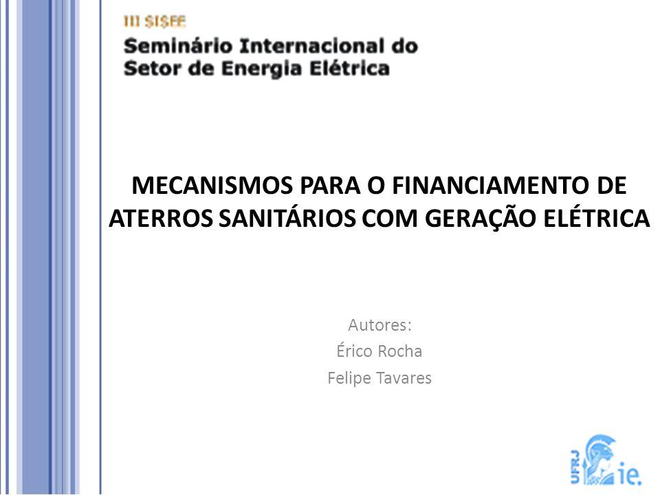 MECANISMOS PARA O FINANCIAMENTO DE ATERROS SANITÁRIOS COM GERAÇÃO ELÉTRICA