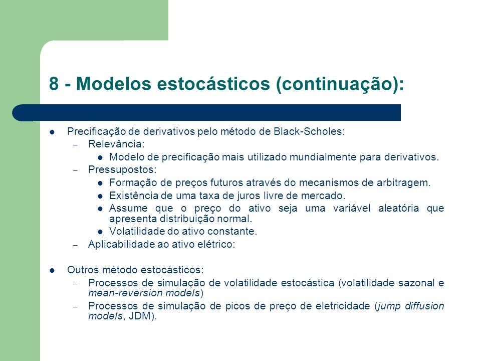 8 - Modelos estocásticos (continuação):