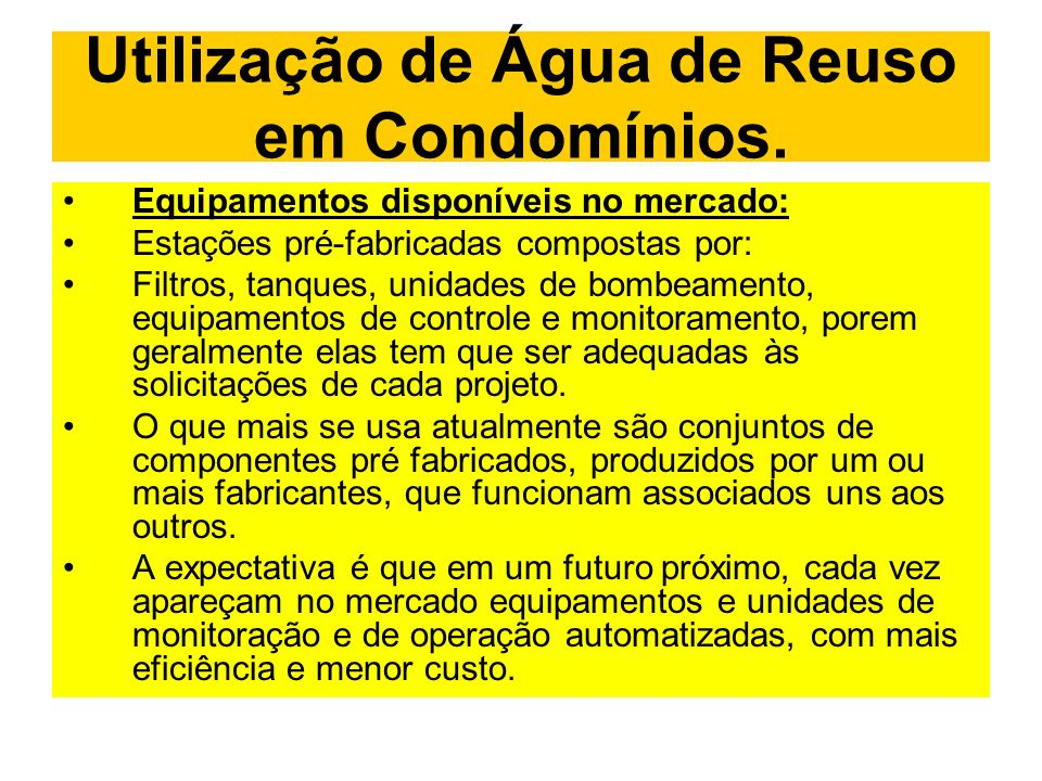 Utilização de Água de Reuso em Condomínios.