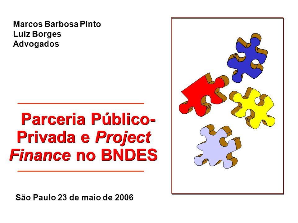 Parceria Público-Privada e Project Finance no BNDES