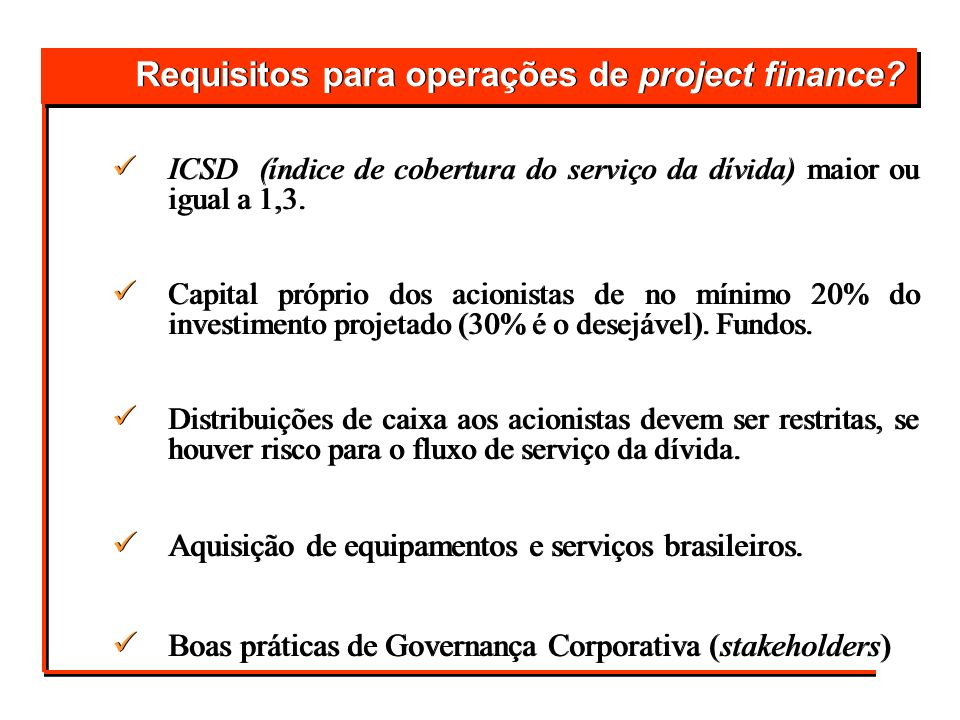Requisitos para operações de project finance