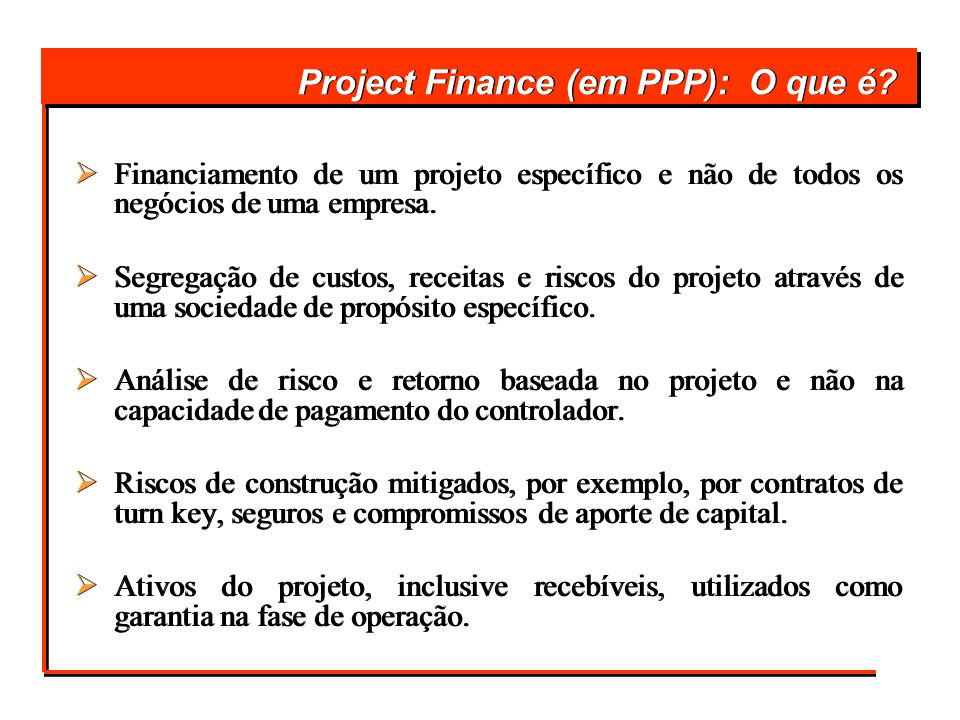 Project Finance (em PPP): O que é