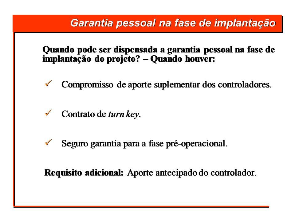 Garantia pessoal na fase de implantação
