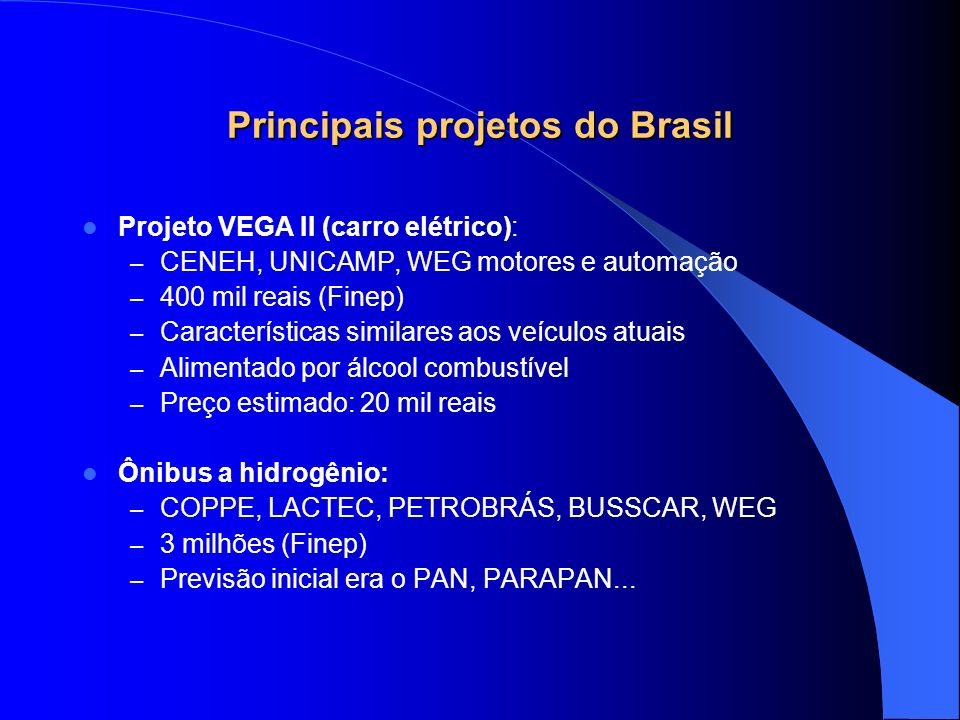 Principais projetos do Brasil