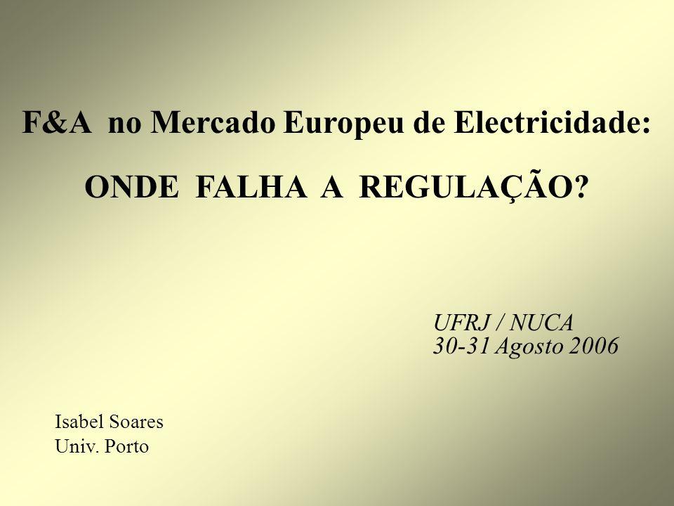 F&A no Mercado Europeu de Electricidade: ONDE FALHA A REGULAÇÃO