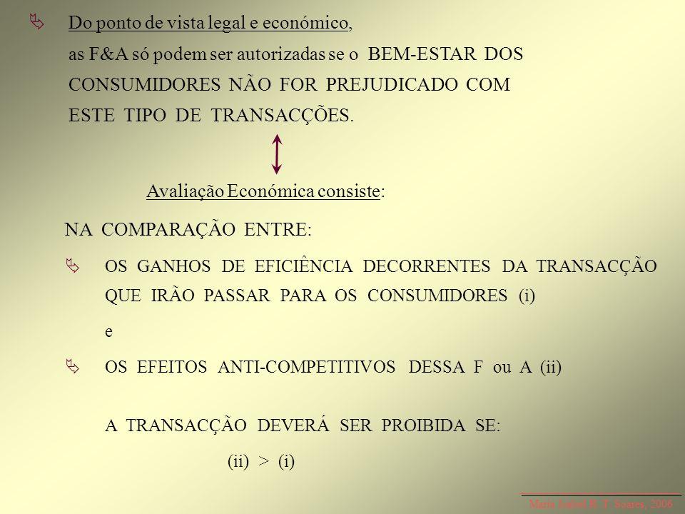 Avaliação Económica consiste: NA COMPARAÇÃO ENTRE: