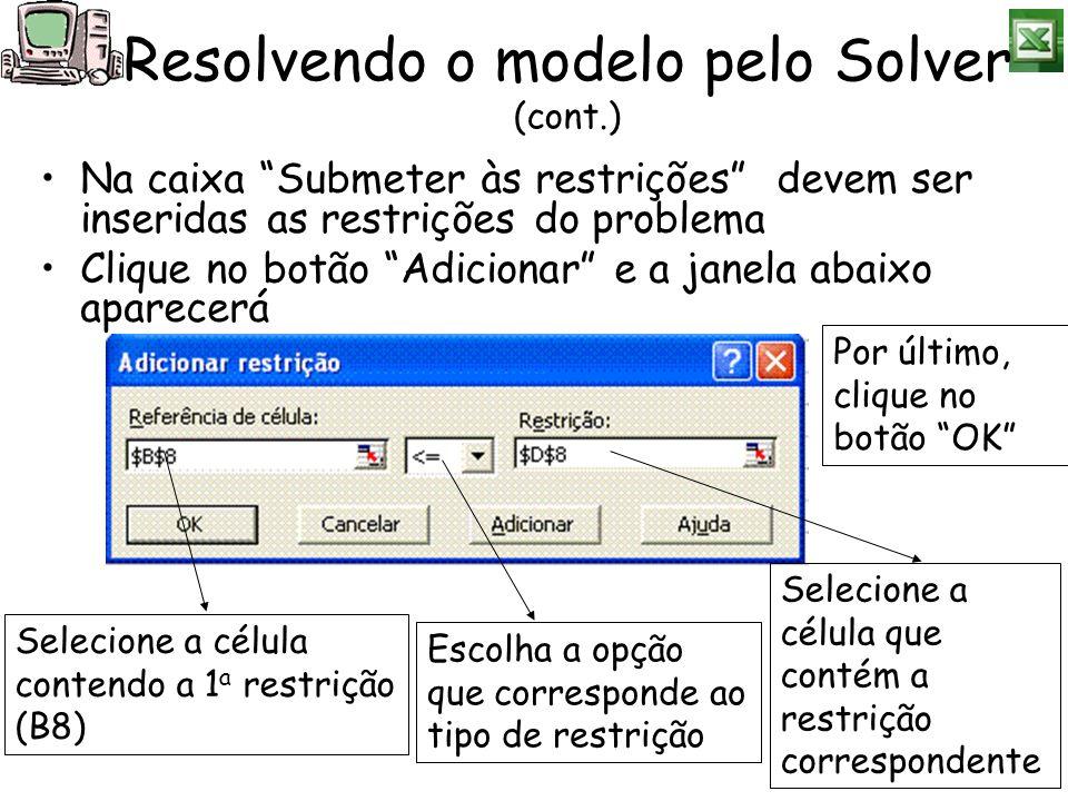 Resolvendo o modelo pelo Solver (cont.)
