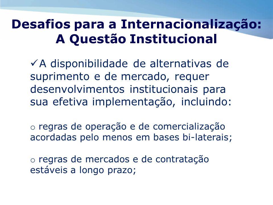 Desafios para a Internacionalização: A Questão Institucional