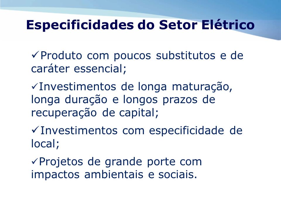 Especificidades do Setor Elétrico