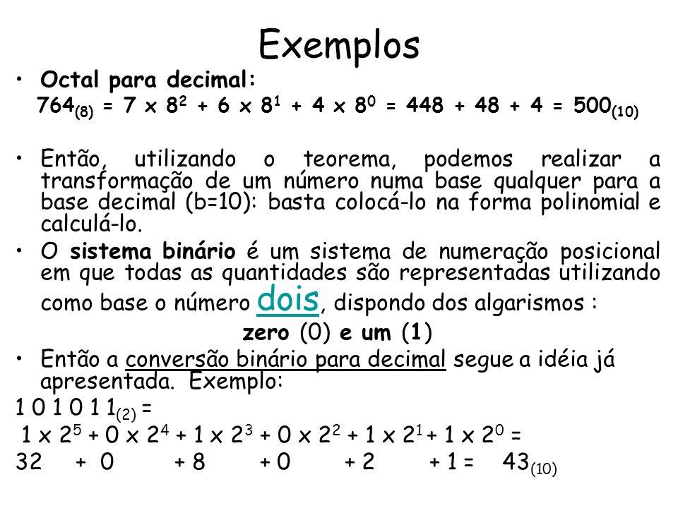 Exemplos Octal para decimal: