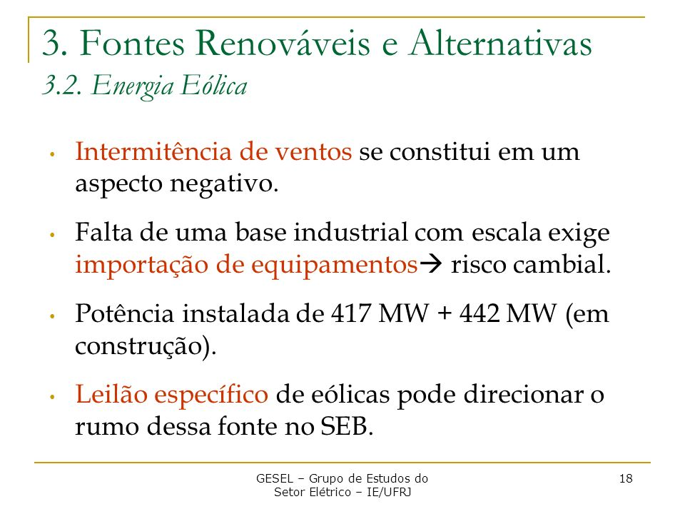 3. Fontes Renováveis e Alternativas 3.2. Energia Eólica